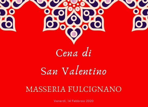 Cena di San Valentino 2020 – Masseria Fulcignano